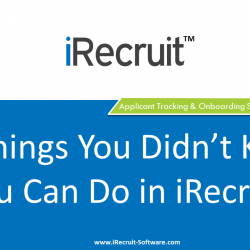 Ten Things You Can Do in iRecruit