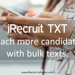 iRecruit TXT Benefits Bulk Messaging