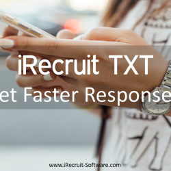 iRecruit TXT Benefits Faster Responses