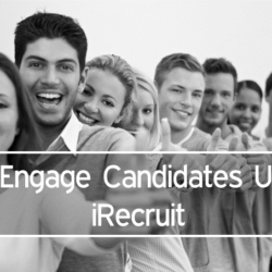 Re-Engage Candidates Using iRecruit