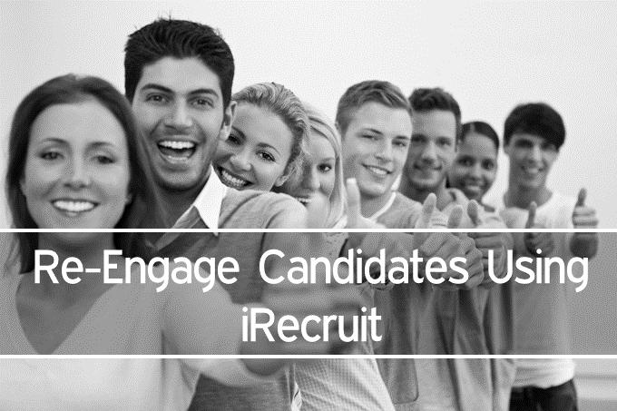 Re-Engage Candidates Using iRecruit