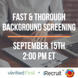 Webinar: Fast & Thorough Background Screening with Verified First
